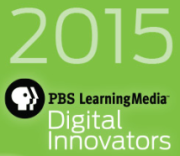 2015 PBS LearningMedia Digital Innovator Award Winner